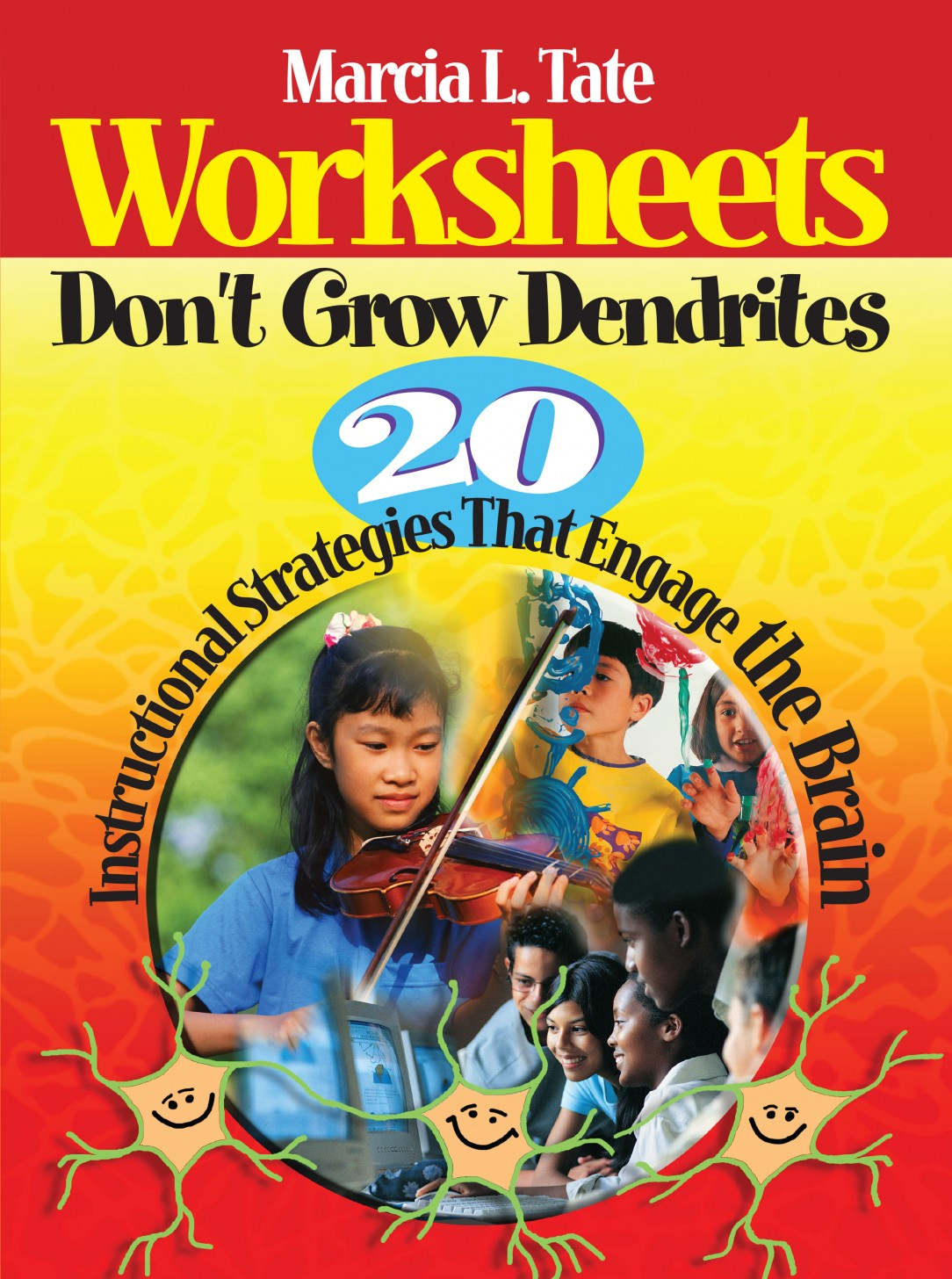Worksheets Worksheets Don T Grow Dendrites worksheets dont grow dendrites 20 instructional strategies that engage the brain